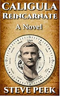 Caligula Reincarnate by Steve Peek ebook deal