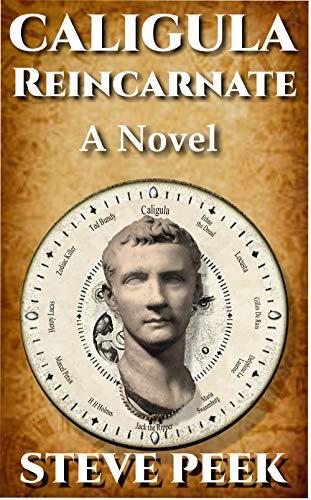 Caligula Reincarnate: A Novel: A Paranormal Serial Killer, Supernatural Suspenseful Thriller