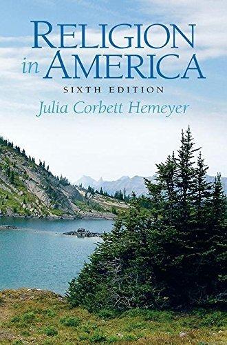 Religion in America 6th edition by Corbett-Hemeyer, Julia - Religion In America Sixth Edition