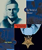 The Medal of Honor, Roger Wachtel, 0531211037