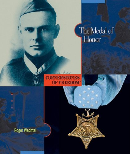 Download The Medal of Honor (Cornerstones of Freedom) ebook