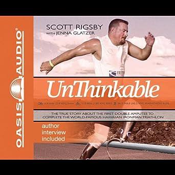 Amazon.com: Unthinkable: The Scott Rigsby Story (Edición ...