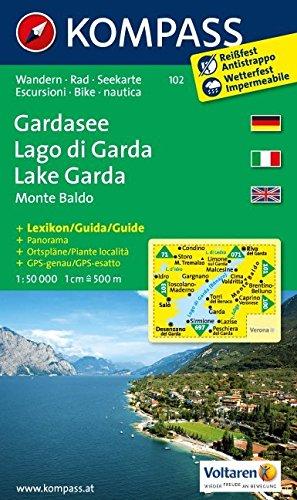 Gardasee /Lago di Garda /Lake Garda /Monte Baldo: Wander- und Seekarte mit Kurzführer und Radrouten. GPS-genau. Dt. /Ital. /Engl. 1:50000 (KOMPASS-Wanderkarten, Band 102)