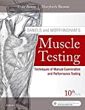 Daniels and Worthingham's Muscle Testing: Techniques of Manual Examination and Performance Testing, 10e