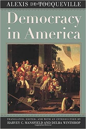 Democracy In America Alexis De Tocqueville Harvey C Mansfield