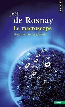 Le macroscope par Rosnay
