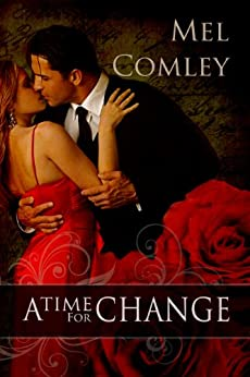 A Time for Change by [Comley, Mel]