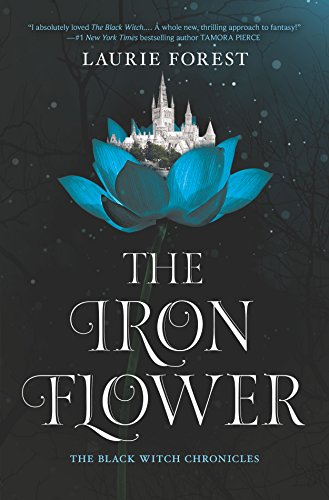 02 Flower - The Iron Flower (The Black Witch Chronicles)