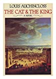 The Cat and the King, Louis Auchincloss, 0395302250