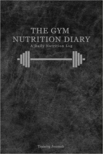 the gym nutrition diary a daily nutrition log training journals