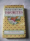 Food Editors Favorites Cookbook: Two Volumes in One