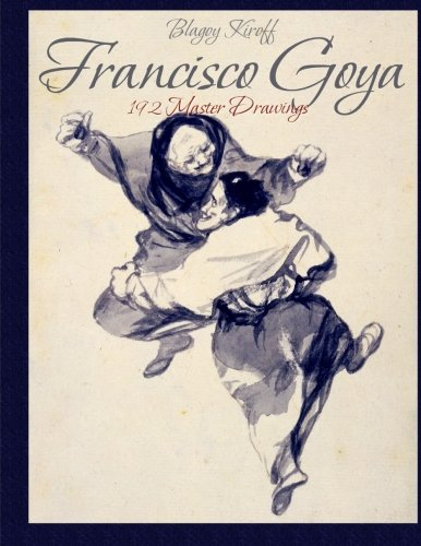 Francisco Goya: 192 Master Drawings (Goya Francisco De)