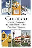 Curacao: cultural historical tour book