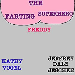 The Farting Superhero Freddy