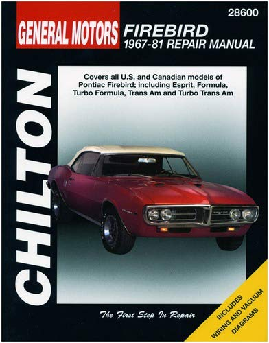 Chilton Pontiac Firebird 1967-1981 Repair Manual (28600)