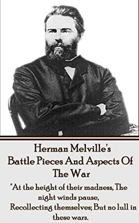 """Battle Pieces And Aspects Of The War: """"At the height of"""