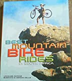 img - for Best Mountain Bike Rides in South Africa book / textbook / text book