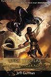 Jack Templar and the Monster Hunter Academy: The Templar Chronicles: Book 2