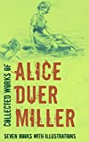 Alice Duer Miller (July 28, 1874 – August 22, 1942) was an American writer whose poetry actively influenced political opinion. Her feminist verses impacted on the suffrage issue, while her verse-play The White Cliffs encouraged US entry into World Wa...
