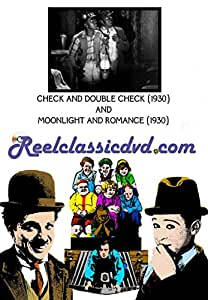 CHECK AND DOUBLE CHECK (1930) and MOONLIGHT AND ROMANCE (1930)