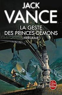 La Geste des Princes-Démons - Intégrale par Vance