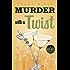 Murder with a Twist (A Nic & Nigel Mystery)