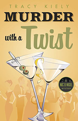 Murder with a Twist (A Nic & Nigel Mystery)