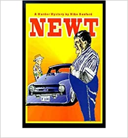 Book [ Newt By Danford, Mike ( Author ) 2000 ]