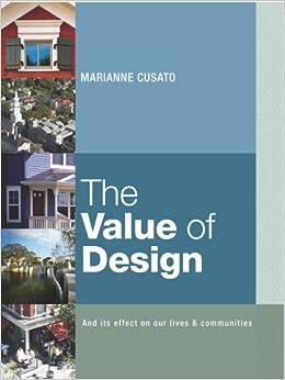 The Value of Design: Marianne Cusato: 9780976025085: Amazon.com: Books