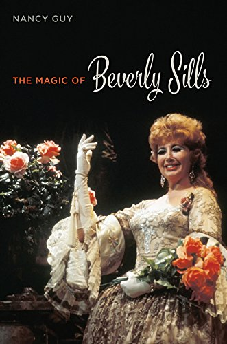 The Magic of Beverly Sills (Music in American - Through Unity Music