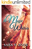 A Magic Within (A Magic Within Series Book 1)