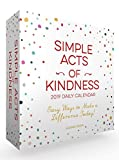 Simple Acts of Kindness 2019 Daily Calendar: Easy Ways to Make a Difference Today!