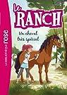 Le ranch, tome 7 : Un cheval très spécial par Chatel