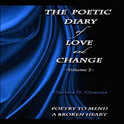 The Poetic Diary of Love and Change: Volume 2