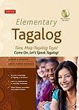 Elementary Tagalog: Tara, Mag-Tagalog Tayo! Come