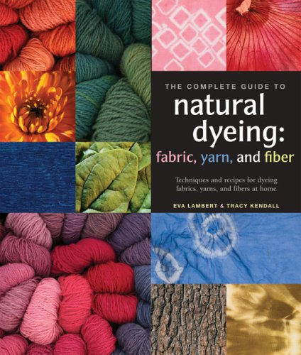 Read Online The Complete Guide to Natural Dyeing pdf