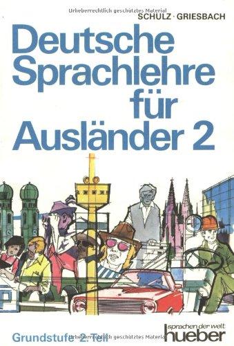 Deutsche Sprachlehre Fur Auslander Grundstufe