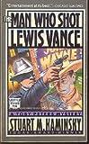 The Man Who Shot Lewis Vance, Stuart M. Kaminsky, 0445409096