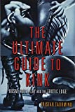 The Ultimate Guide to Kink is the first major guide to BDSM in a generation―a bold and sexy collection of essays that run the gamut from expert how-to tutorials to provocative essays that delve into complex questions about desire, power, and pleasure...