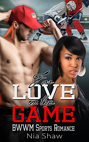Search : For Love or the Game: BWWM Sports Romance