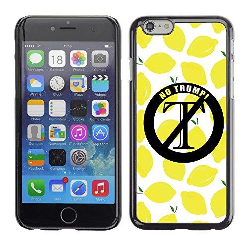 """Print Motif Coque de protection Case Cover // Q04140523 Aucun moyen Trump citron // Apple iPhone 6 PLUS 5.5"""""""