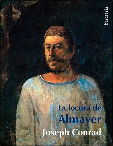 La mejor fuente para descargar libros electrónicos gratis La locura de Almayer (Bárbaros) 8495764741 in Spanish PDF ePub