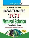 DSSSB: Teachers TGT - Natural Science