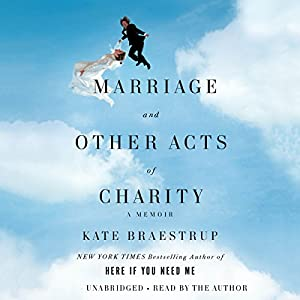 Marriage and Other Acts of Charity Audiobook