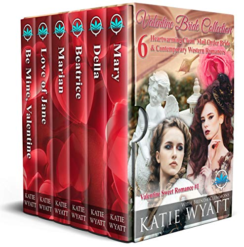 Valentine Bride Collection :  6  Heartwarming Clean Mail Order Bride  & Contemporary Western Romances (Valentine Sweet Romance Series Book 1)