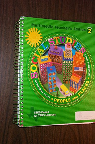 People and Places Multimedia Texas Edition (Scott Foresman Social Studies, Grade 2)