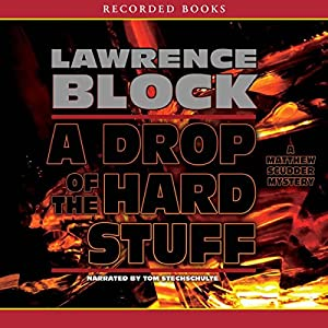 A Drop of the Hard Stuff Audiobook