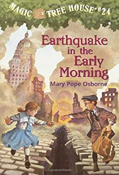 Earthquake in the Early Morning (Magic Tree House, #24) 0679990704 Book Cover