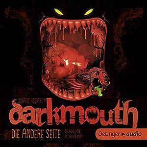 Die andere Seite (Darkmouth 2) Hörbuch