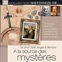 Da Vinci Code, Anges & démons - A la source des mystères